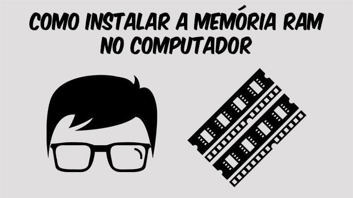 Read more about the article Como instalar a memória ram no computador